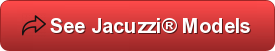 Jacuzzi Spas, Jacuzzi® Spas